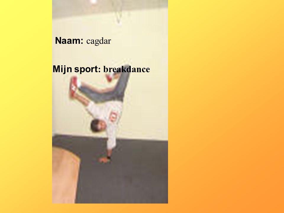 """Naam: cagdar Mijn sport : breakdance Klik op """"Naam"""". Vul je naam in. Doe hetzelfde met """"sport"""" Hier kun je een foto / tekening Invoegen"""