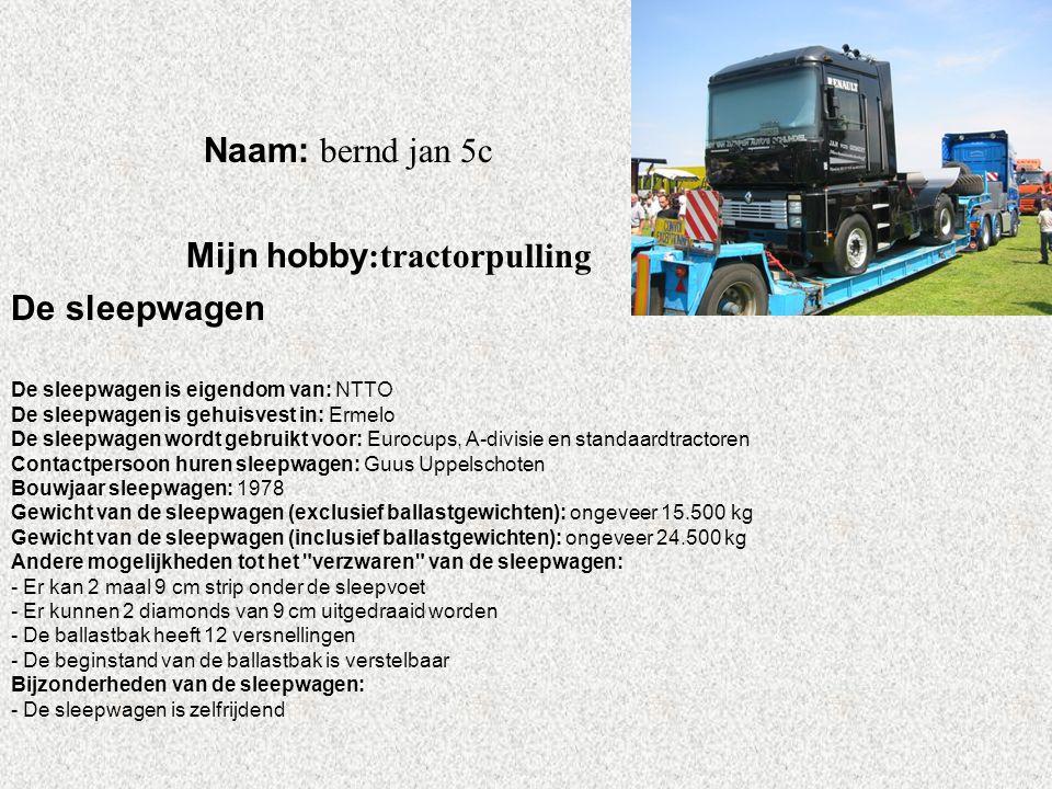 """Naam: bernd jan 5c Mijn hobby :tractorpulling Klik op """"Naam"""". Vul je naam in. Doe hetzelfde met """"hobby"""" Hier kun je een foto / tekening Invoegen De sl"""