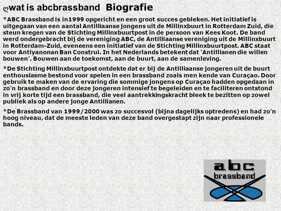 ღ wat is abcbrassband Biografie *ABC Brassband is in1999 opgericht en een groot succes gebleken.
