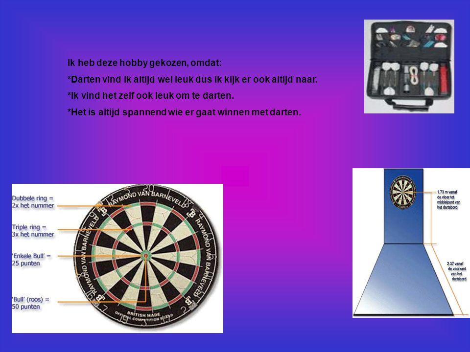 Wat heb je nodig: *Darts *Flyers voor de pijltjes *pijlen *En een dartbord Kosten: Is verschillend.