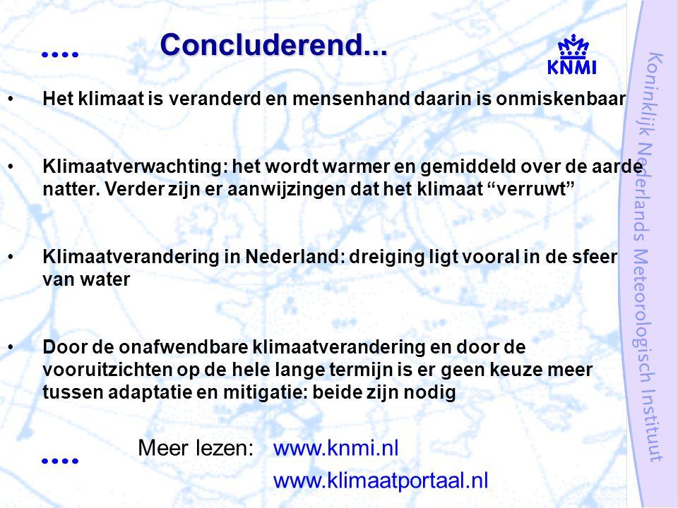 Het klimaat is veranderd en mensenhand daarin is onmiskenbaar Klimaatverwachting: het wordt warmer en gemiddeld over de aarde natter.
