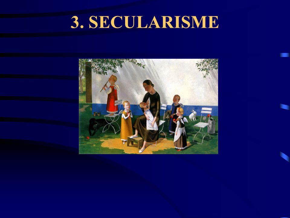 3. SECULARISME