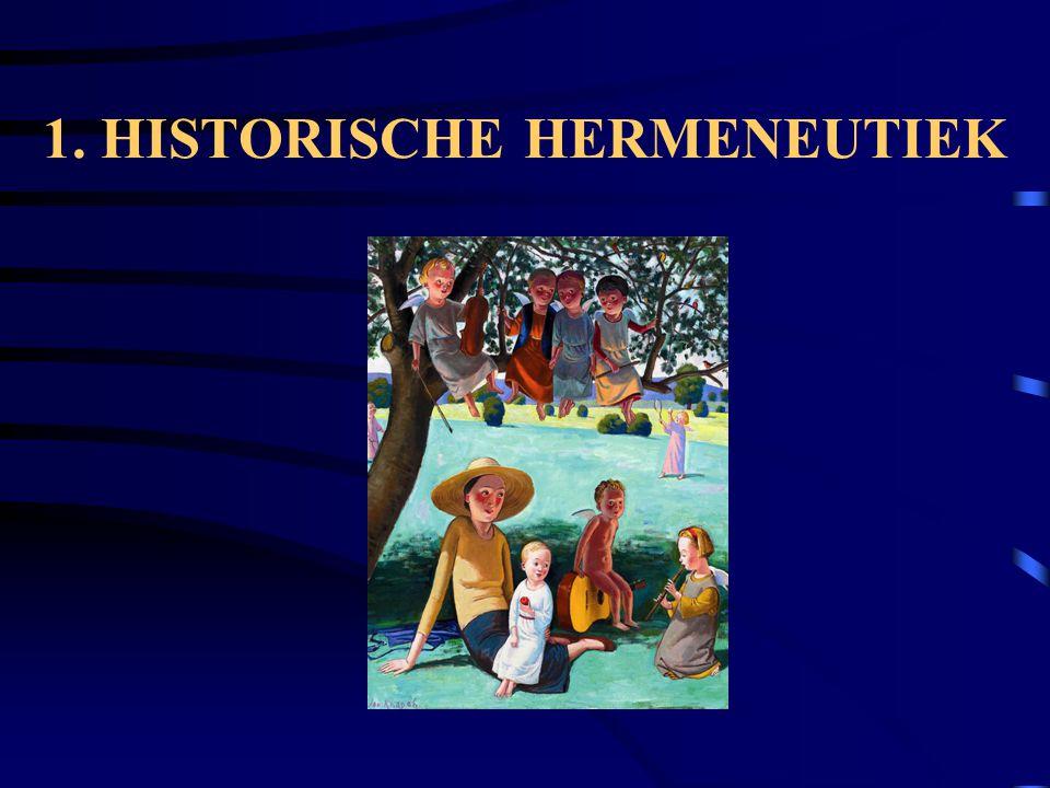 1. HISTORISCHE HERMENEUTIEK
