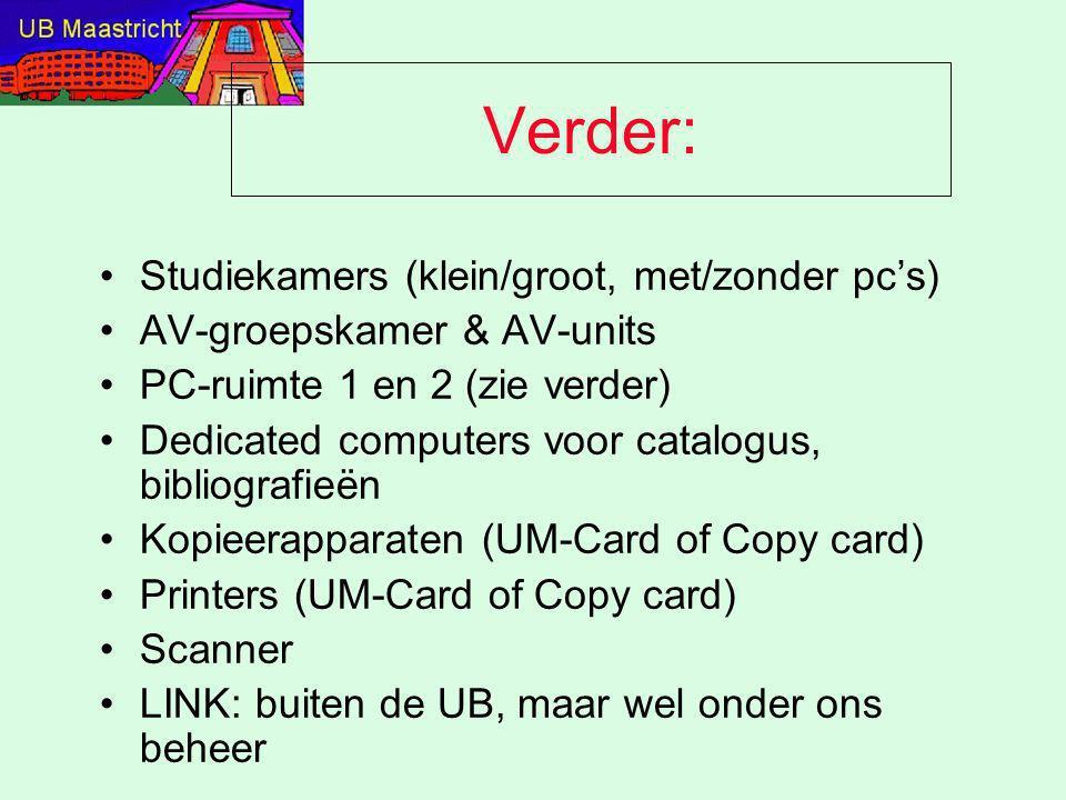 Verder: Studiekamers (klein/groot, met/zonder pc's) AV-groepskamer & AV-units PC-ruimte 1 en 2 (zie verder) Dedicated computers voor catalogus, biblio