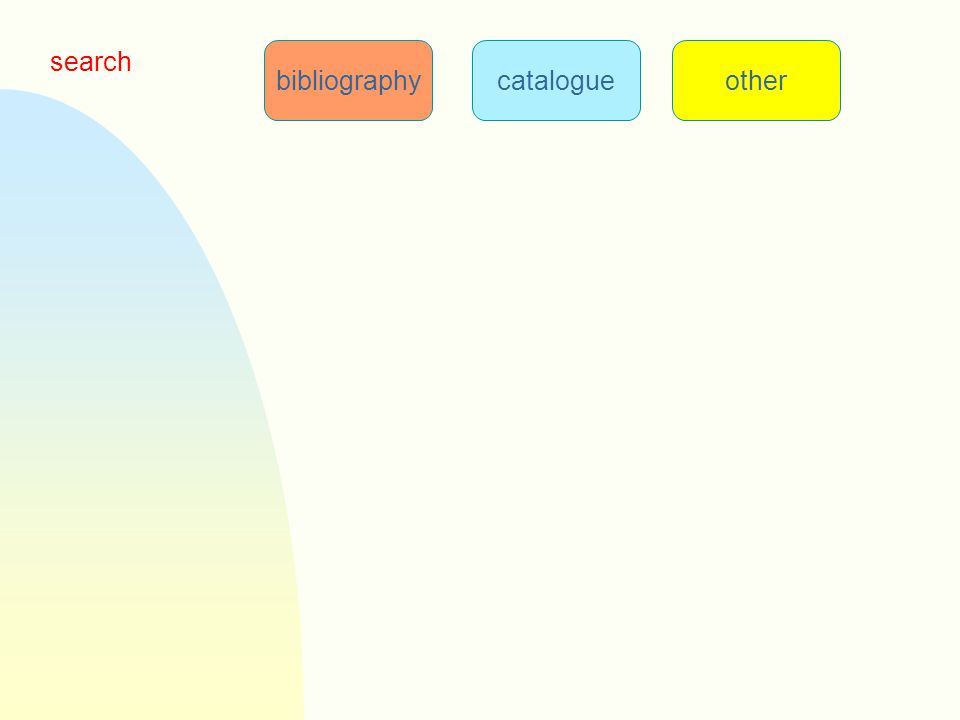 bibliographycatalogueother search