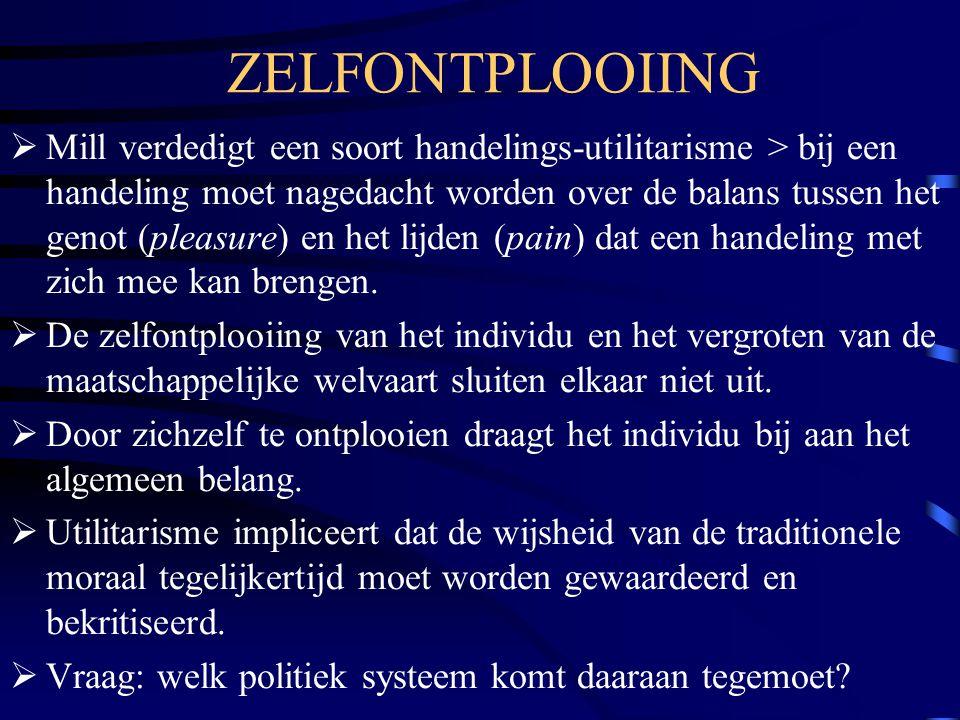 ZELFONTPLOOIING  Mill verdedigt een soort handelings-utilitarisme > bij een handeling moet nagedacht worden over de balans tussen het genot (pleasure