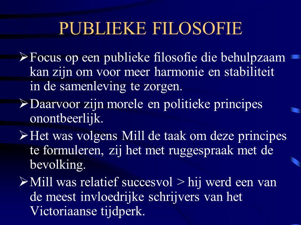 PUBLIEKE FILOSOFIE  Focus op een publieke filosofie die behulpzaam kan zijn om voor meer harmonie en stabiliteit in de samenleving te zorgen.  Daarv