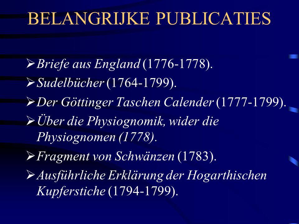 BELANGRIJKE PUBLICATIES  Briefe aus England (1776-1778).