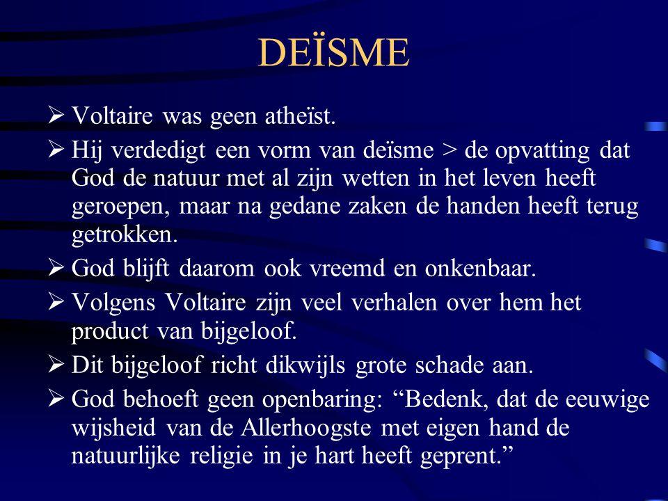DEÏSME  Voltaire was geen atheïst.