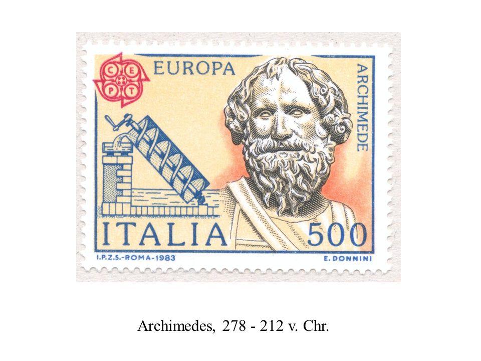 Archimedes, 278 - 212 v. Chr.
