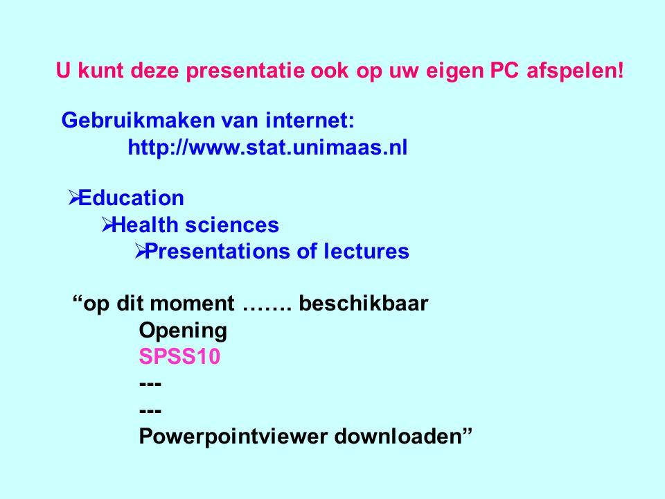 U kunt deze presentatie ook op uw eigen PC afspelen.