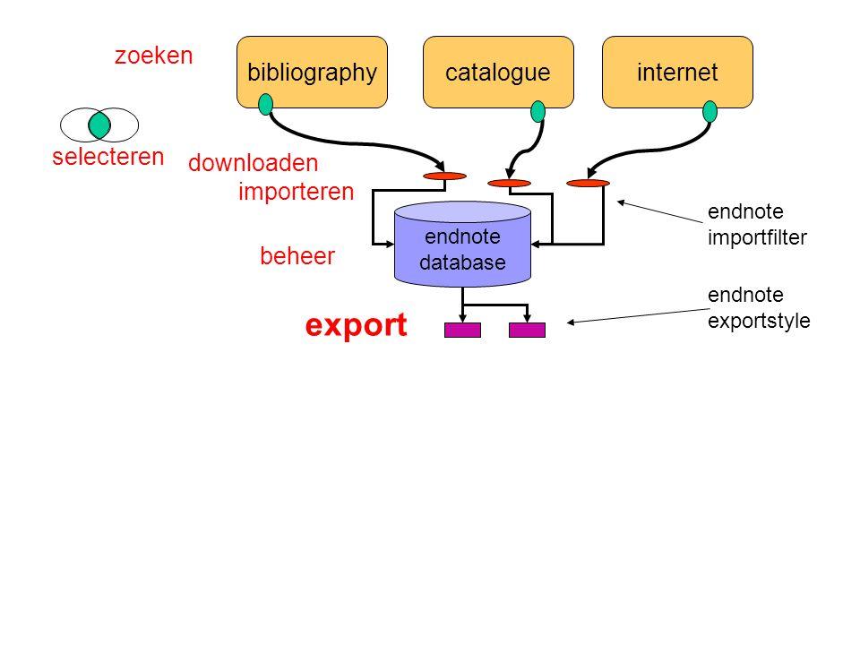 bibliographycatalogueinternet endnote database zoeken selecteren importeren endnote importfilter export beheer endnote exportstyle downloaden