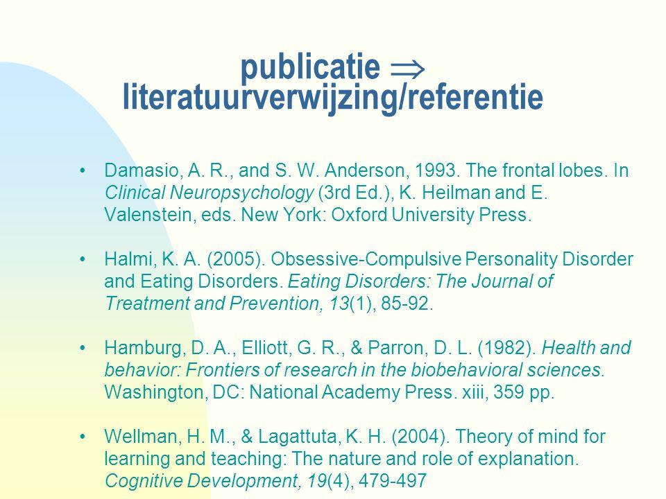 publicatie  literatuurverwijzing/referentie Damasio, A.