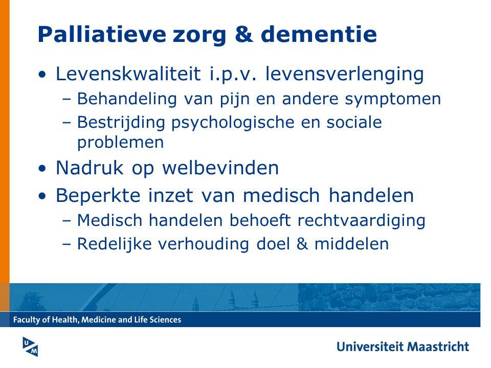 Palliatieve zorg & dementie Levenskwaliteit i.p.v.