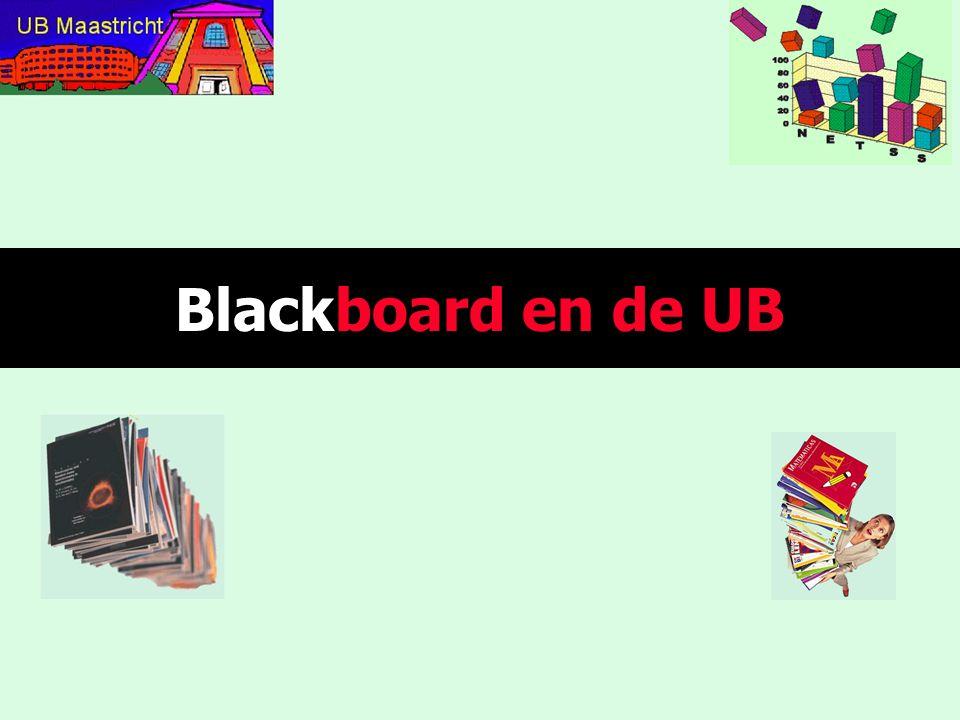 Wat is Blackboard (Eleum) en wat niet Status van Eleum binnen UM Wat kan met Eleum UB in Eleum en hoe beter Conclusies Blackboard en de UB