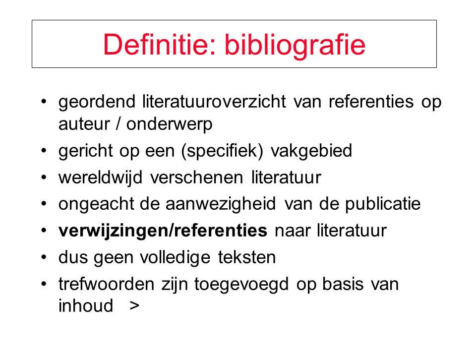 Definitie: bibliografie geordend literatuuroverzicht van referenties op auteur / onderwerp gericht op een (specifiek) vakgebied wereldwijd verschenen literatuur ongeacht de aanwezigheid van de publicatie verwijzingen/referenties naar literatuur dus geen volledige teksten trefwoorden zijn toegevoegd op basis van inhoud >