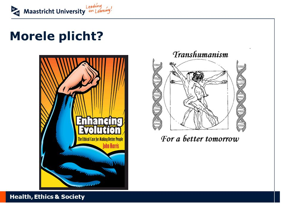 Health, Ethics & Society Morele plicht?