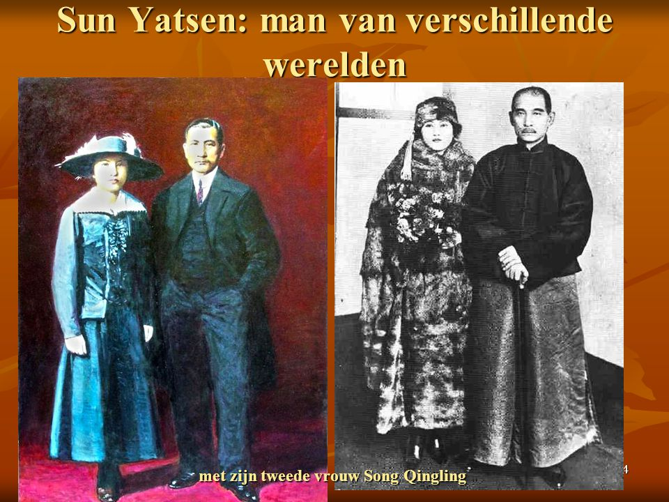 14 Sun Yatsen: man van verschillende werelden met zijn tweede vrouw Song Qingling