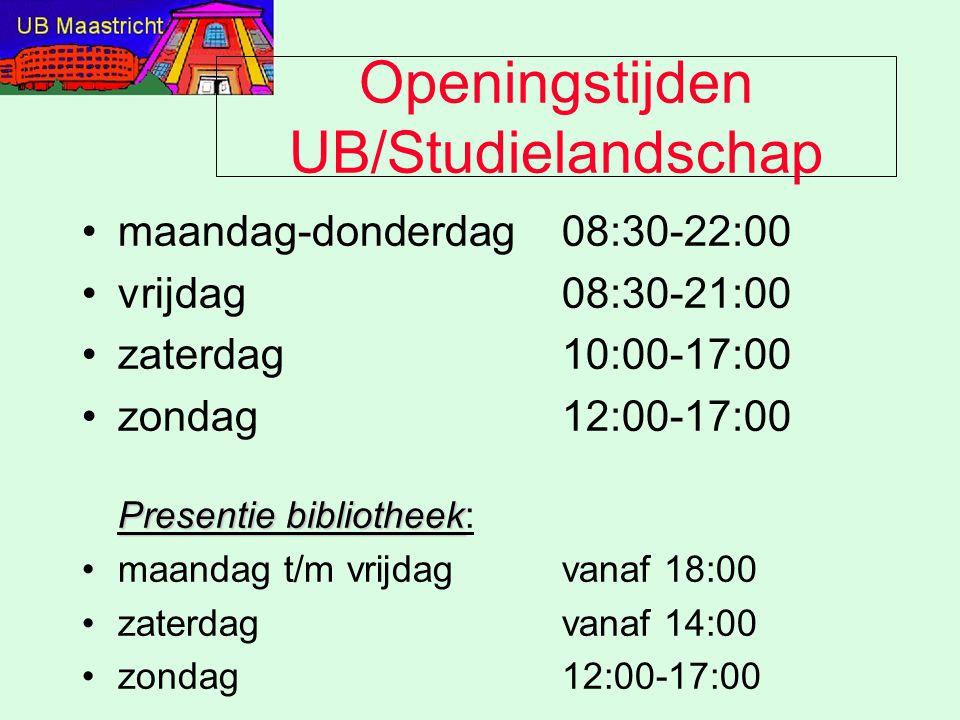 Openingstijden UB/Studielandschap maandag-donderdag08:30-22:00 vrijdag08:30-21:00 zaterdag10:00-17:00 Presentie bibliotheekzondag12:00-17:00 Presentie