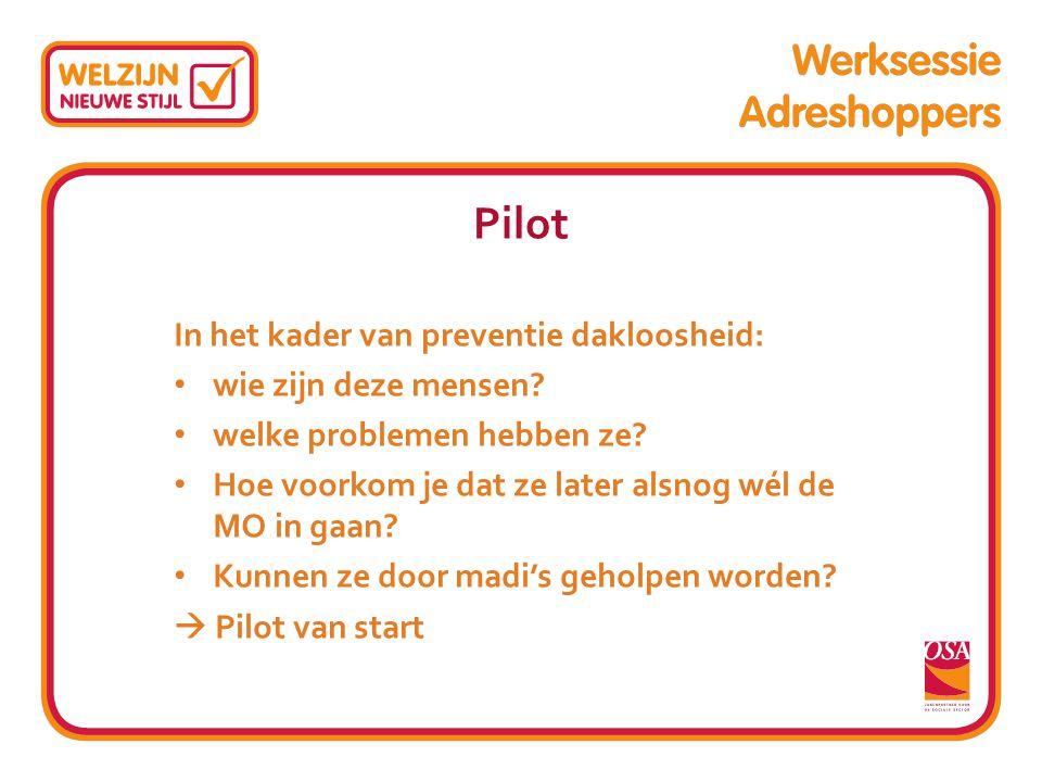 Maatschappelijk Dienstverlening raakt betrokken WZS neemt initiatief tot pilot Betrekt Amsterdamse AMW PuurZuid, Doras en Impuls WZS richt begeleidingsgroep in Partners zijn DWI, GGD, MO, MADI,WZS Pilot loopt van 2011 tot 2012 Wat was de opdracht aan de MADI?