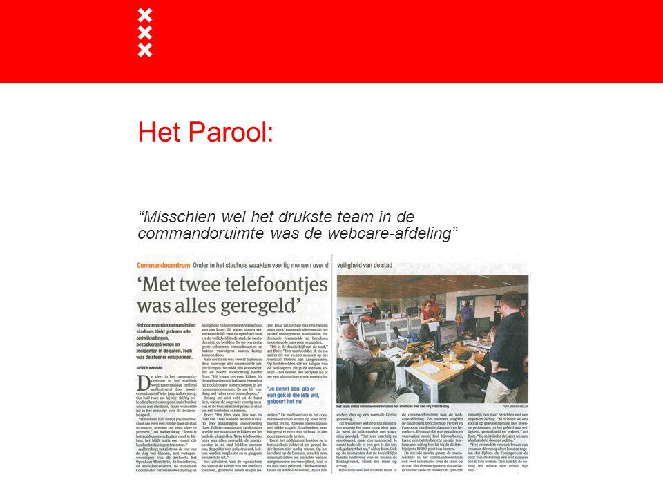 """Het Parool: """"Misschien wel het drukste team in de commandoruimte was de webcare-afdeling"""""""