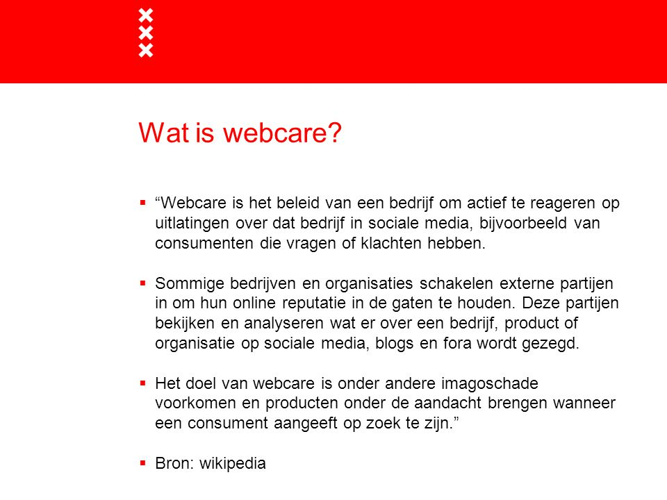 Monitoring Webcare