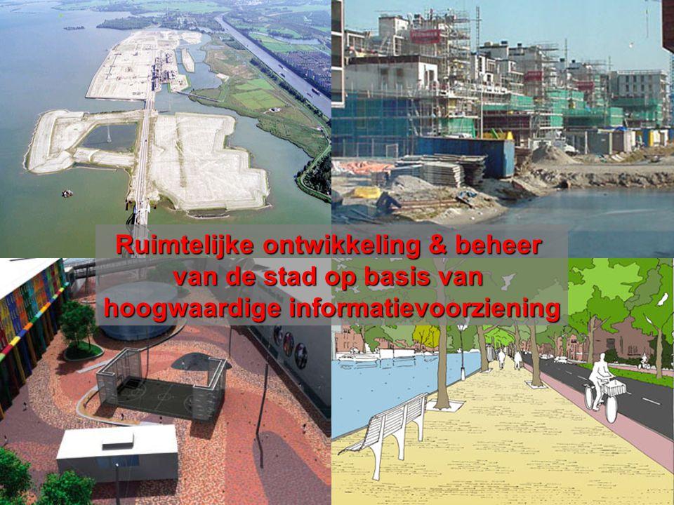 1-8-2014 Geo-seminar Amsterdam november 2009 Geoportaal 1 Ruimtelijke ontwikkeling & beheer van de stad op basis van hoogwaardige informatievoorziening