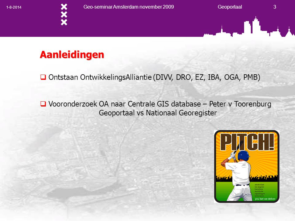 1-8-2014 Geo-seminar Amsterdam november 2009 Geoportaal 14 Bedankt voor je aandacht Tel.