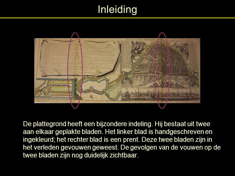 Inleiding Op het linker blad heeft het vouwen er in geresulteerd dat het papier aldaar is gaan scheuren met als gevolg dat een strook van ongeveer 1 cm verloren is gegaan.
