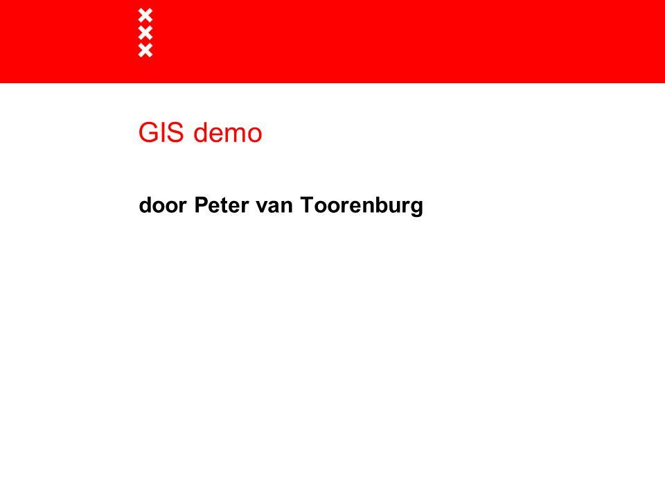 GIS demo door Peter van Toorenburg