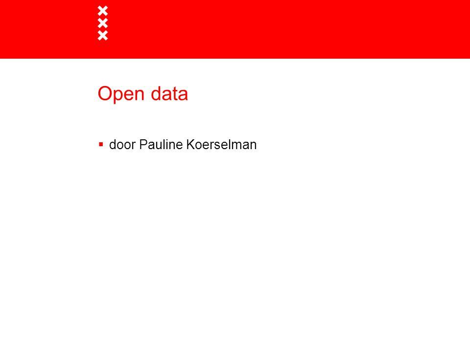 Open data  door Pauline Koerselman