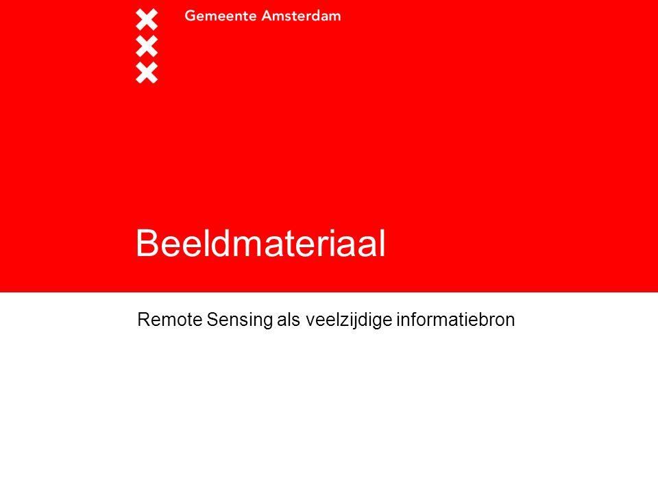 Beeldmateriaal Remote Sensing als veelzijdige informatiebron