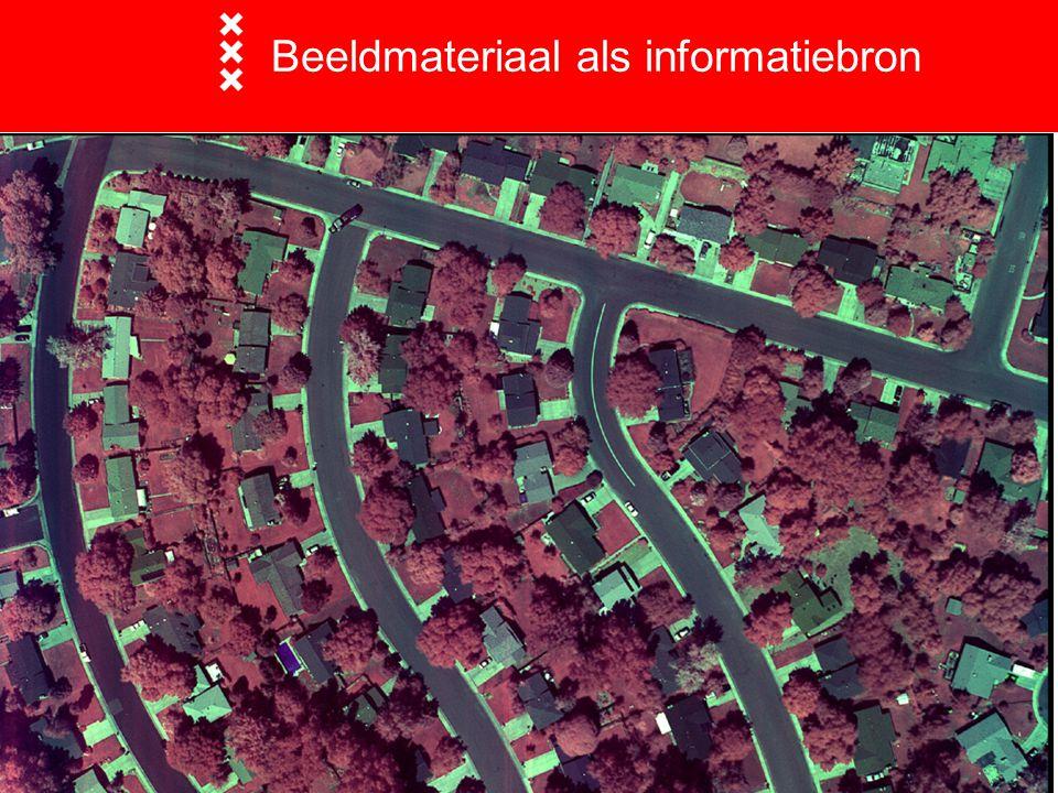 Beeldmateriaal als informatiebron  Traditionele luchtfoto's loodrecht naar beneden gefotografeerd Thermografische beelden False color beelden 3D foto's uit stereoparen