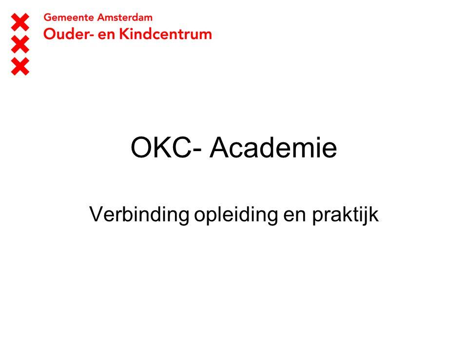 OKC- Academie Verbinding opleiding en praktijk