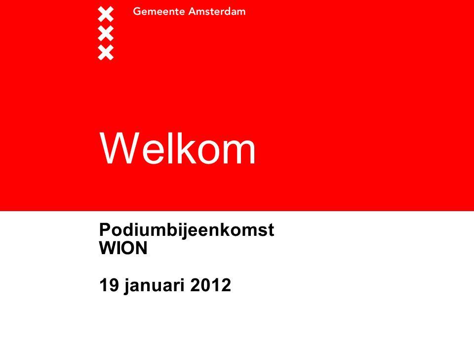 Welkom Podiumbijeenkomst WION 19 januari 2012