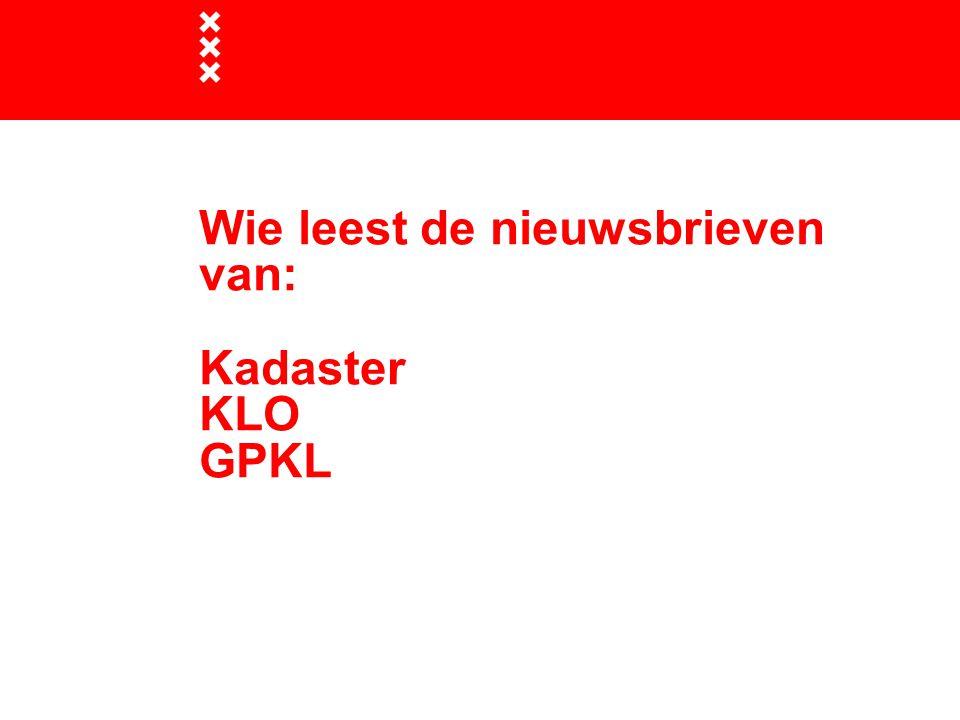 Wie leest de nieuwsbrieven van: Kadaster KLO GPKL