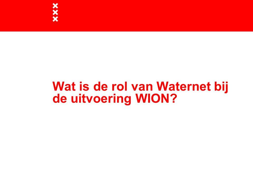 Wat is de rol van Waternet bij de uitvoering WION?