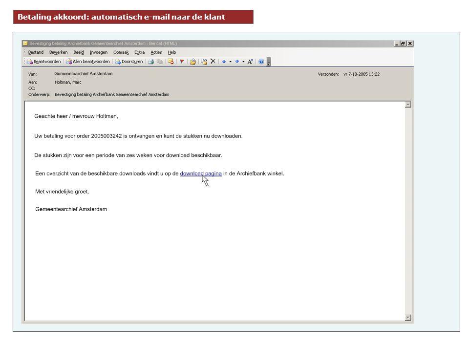 Betaling akkoord: automatisch e-mail naar de klant