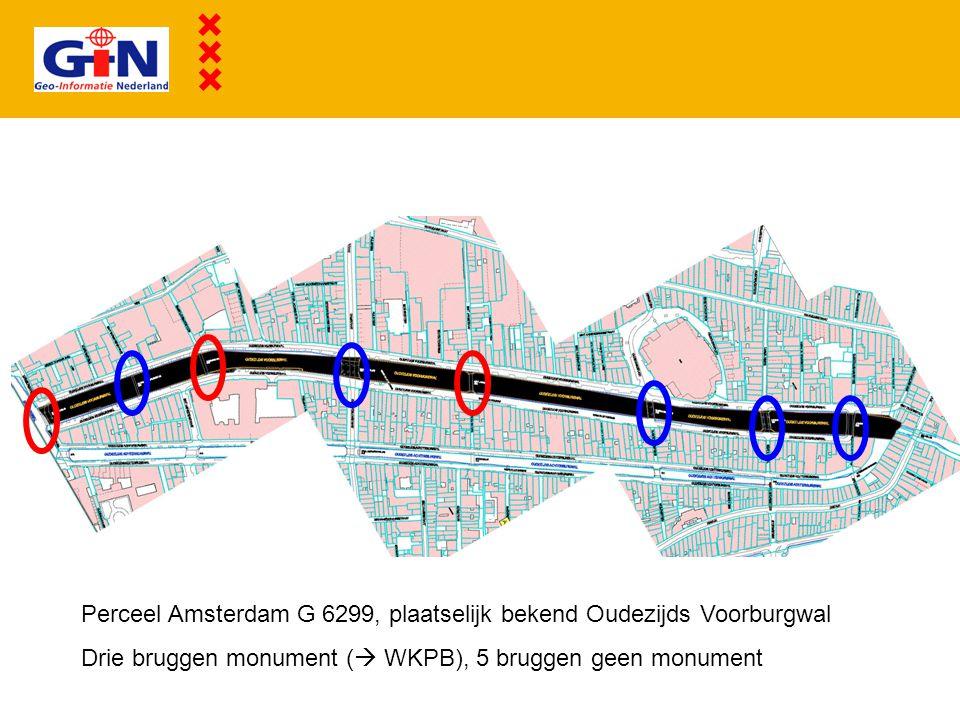 Perceel Amsterdam G 6299, plaatselijk bekend Oudezijds Voorburgwal Drie bruggen monument (  WKPB), 5 bruggen geen monument