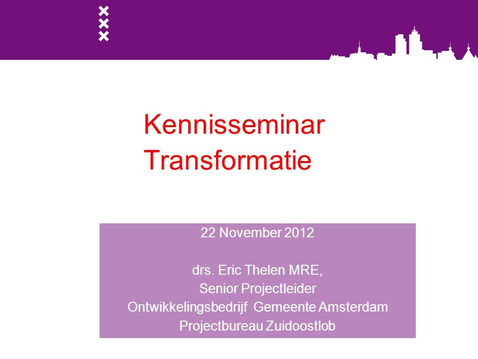 2012 Projecten 22 Vragen? e.thelen@oga.amsterdam.nl