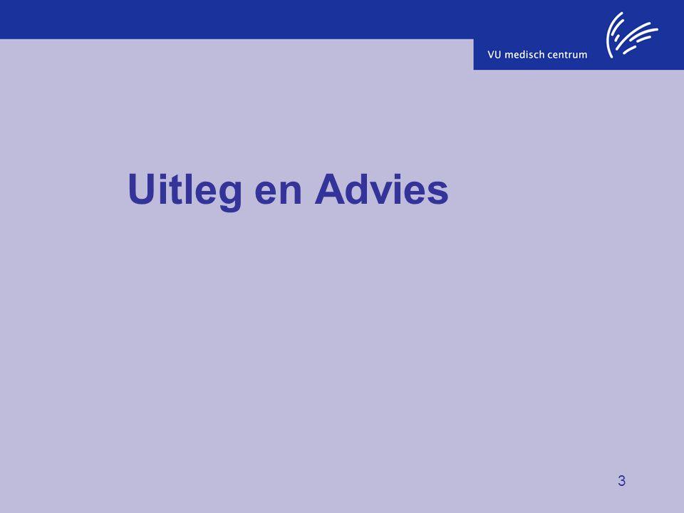 3 Uitleg en Advies