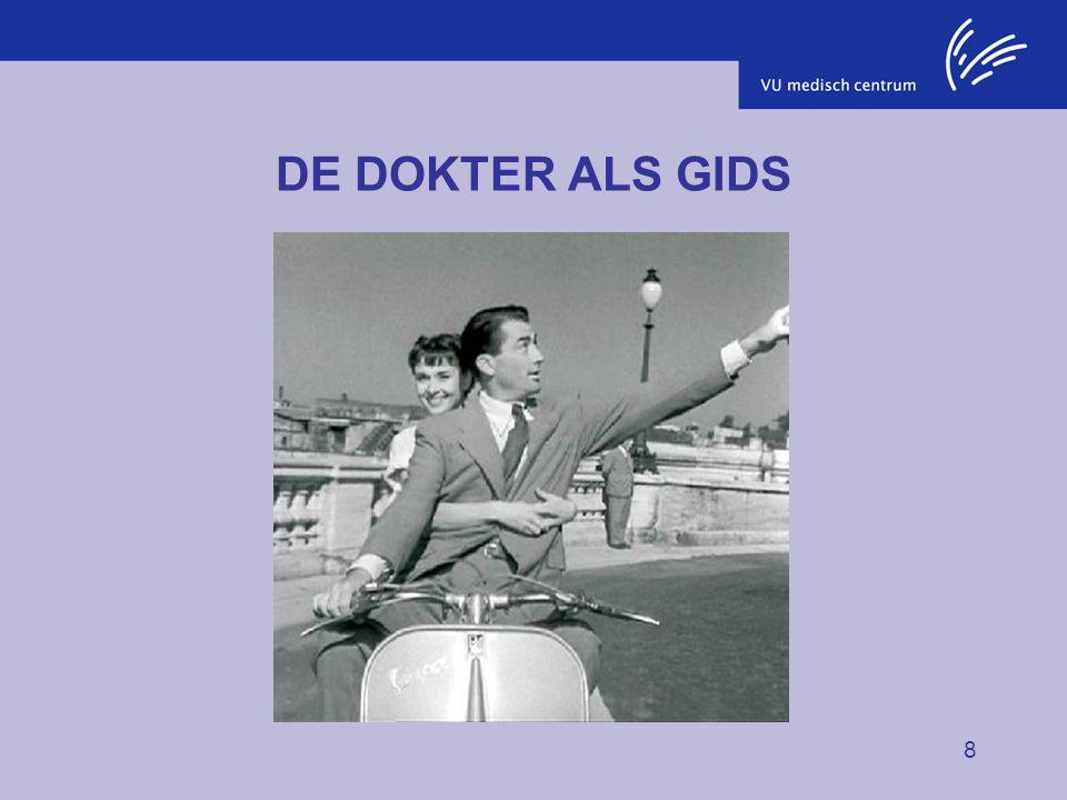 8 DE DOKTER ALS GIDS