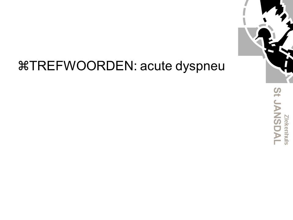 Ziekenhuis St JANSDAL Tweede benadering C:Pulsus paradoxus: Extreme bronchusobstructie → Dilateren Pericardtamponade → Punctie Verhoogde CVD Pericardtamponade Longembolie