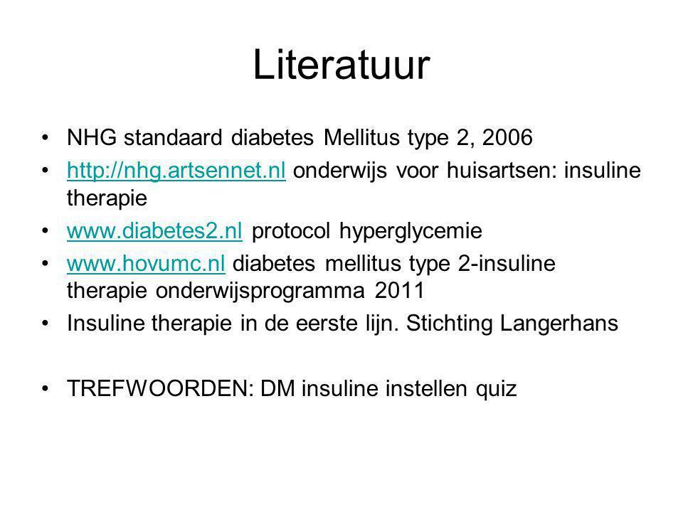 Literatuur NHG standaard diabetes Mellitus type 2, 2006 http://nhg.artsennet.nl onderwijs voor huisartsen: insuline therapiehttp://nhg.artsennet.nl ww