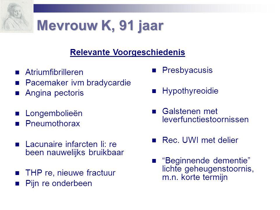 Atriumfibrilleren Pacemaker ivm bradycardie Angina pectoris Longembolieën Pneumothorax Lacunaire infarcten li: re been nauwelijks bruikbaar THP re, ni