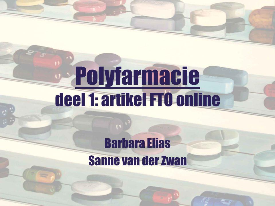 Polyfarmacie deel 1: artikel FTO online Barbara Elias Sanne van der Zwan