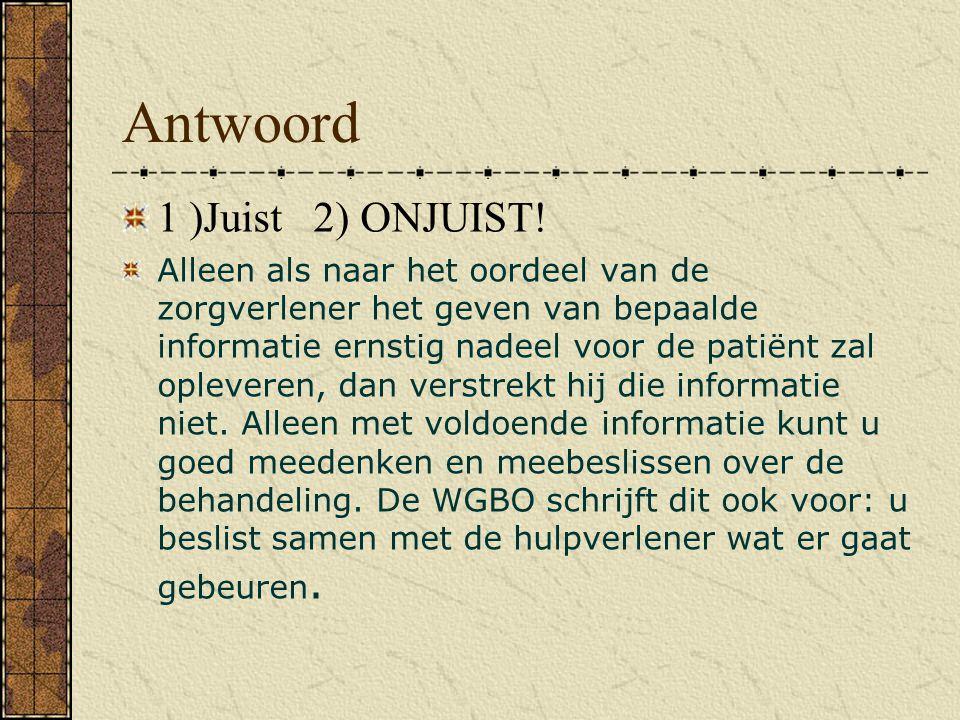 Vraag 3) De plicht van de zorgverlener de privacy van de patiënt te bewaren Het is de plicht van de zorgverlener er voor te zorgen dat geen inlichtingen over de patiënt aan derden ter beschikking komen.