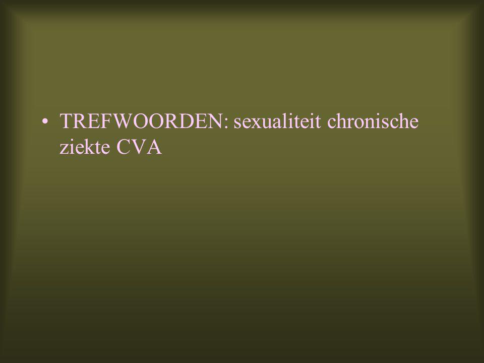 TREFWOORDEN: sexualiteit chronische ziekte CVA