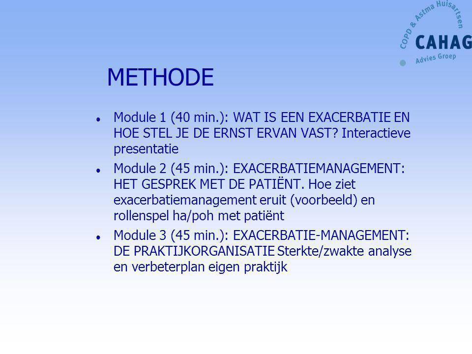 METHODE l Module 1 (40 min.): WAT IS EEN EXACERBATIE EN HOE STEL JE DE ERNST ERVAN VAST? Interactieve presentatie l Module 2 (45 min.): EXACERBATIEMAN
