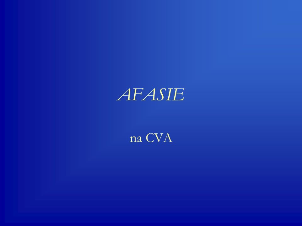 Syndromen flunazbegr  Afasie van Broca--+  Afasie van Wernicke+--  Amnestische afasie+++  globale afasie---